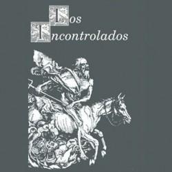 Los Incontrolados - Crónicas de la españa salvaje [1976-1981]